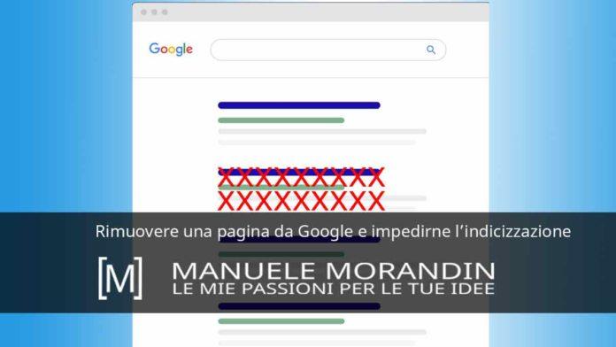 Rimuovere una pagina da Google e impedirne l'indicizzazione
