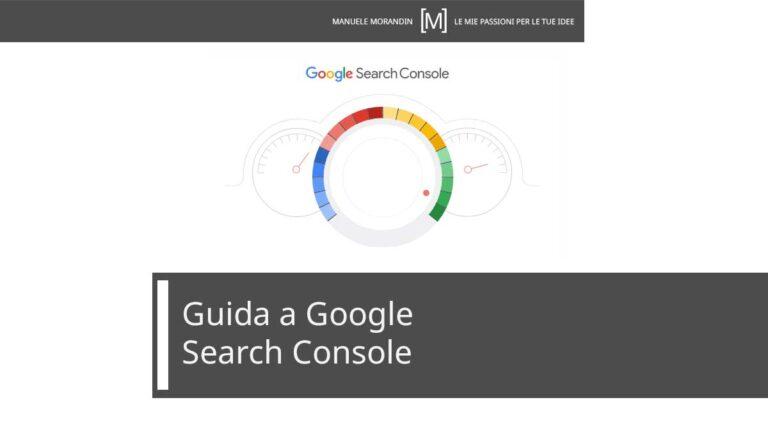 Search Console strumento per comunicare con Google